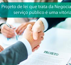 SINAGÊNCIAS – Projeto de lei que trata da Negociação Coletiva no serviço público é uma vitória dos servidores