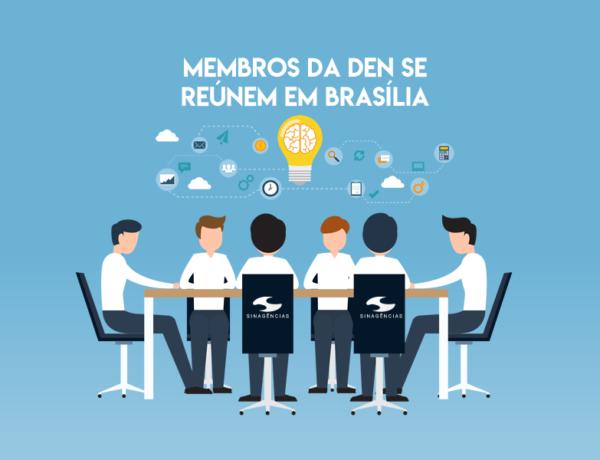 REUNIÕES SINAGÊNCIAS – DEN, NUE,  e Conselho Fiscal do Sinagências se reúnem em Brasília
