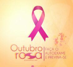 Outubro Rosa  –  Faça o autoexame e previna-se  do câncer de mama