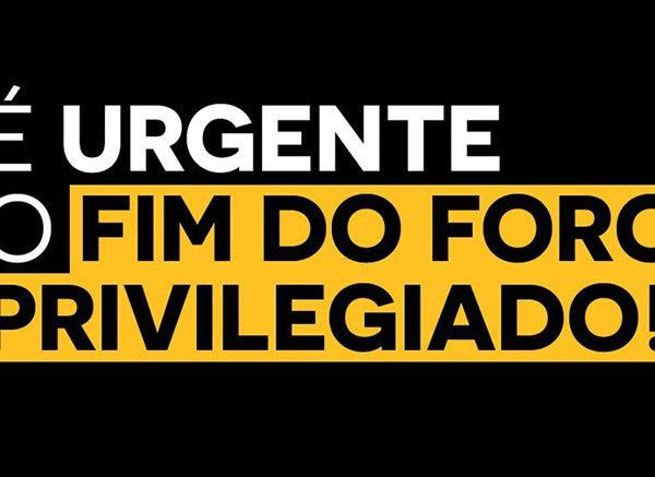 FIM DO FORO PRIVILEGIADO – Sinagências  apoia a PEC/333/2017