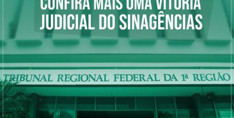 Confira mais uma vitória judicial do Sinagências